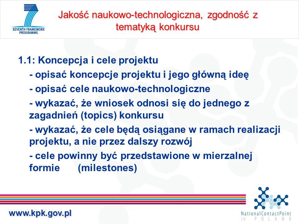 Jakość naukowo-technologiczna, zgodność z tematyką konkursu