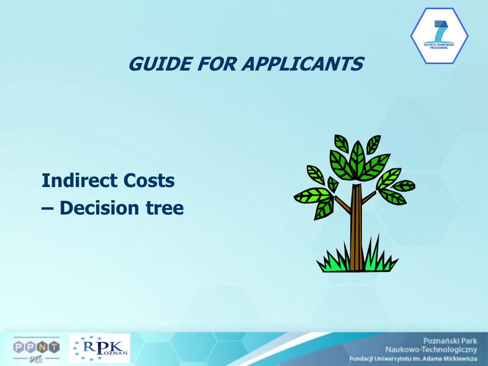 GUIDE FOR APPLICANTS Indirect Costs – Decision tree