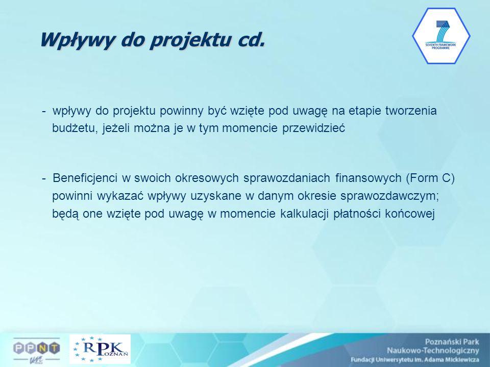 Wpływy do projektu cd. - wpływy do projektu powinny być wzięte pod uwagę na etapie tworzenia budżetu, jeżeli można je w tym momencie przewidzieć.