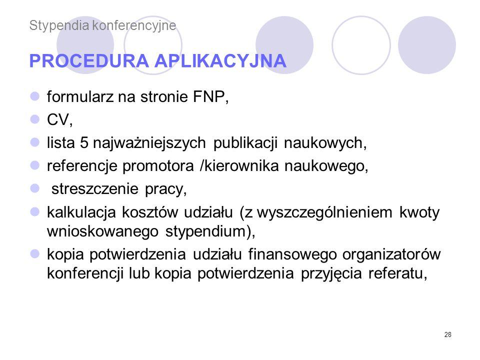 Stypendia konferencyjne PROCEDURA APLIKACYJNA