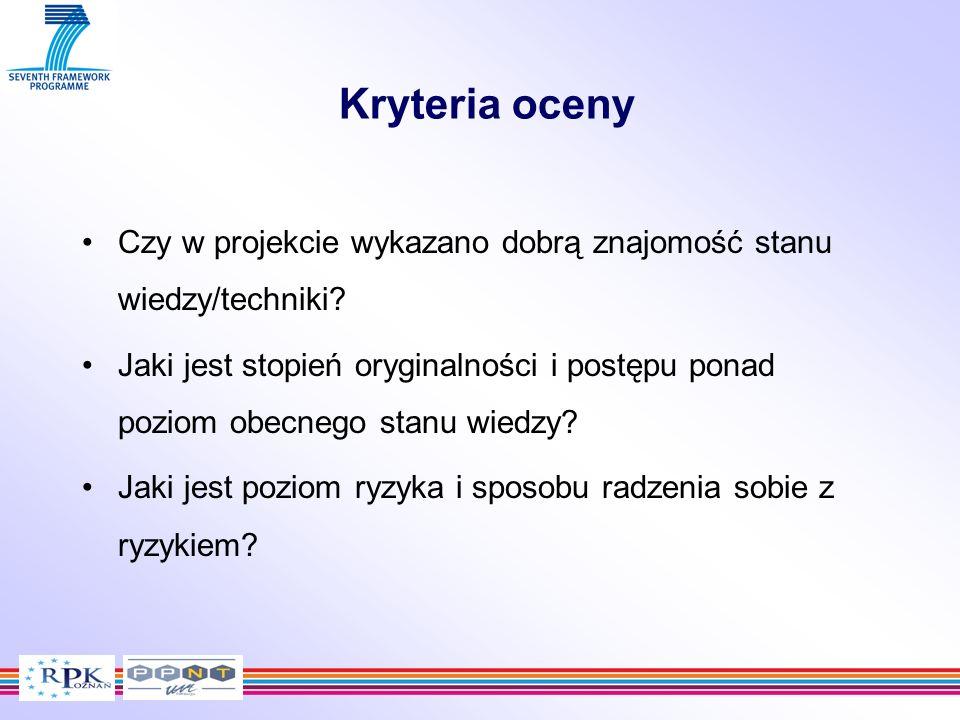 Kryteria oceny Czy w projekcie wykazano dobrą znajomość stanu wiedzy/techniki