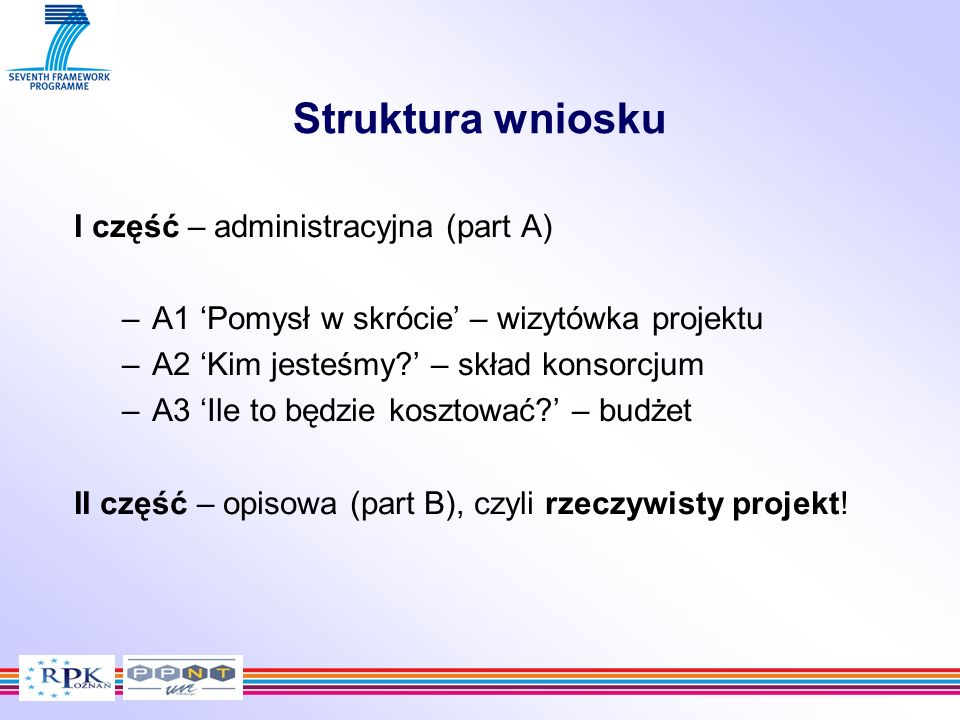 Struktura wniosku I część – administracyjna (part A)