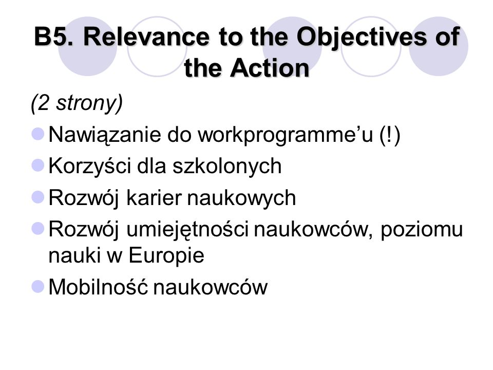 B5. Relevance to the Objectives of the Action