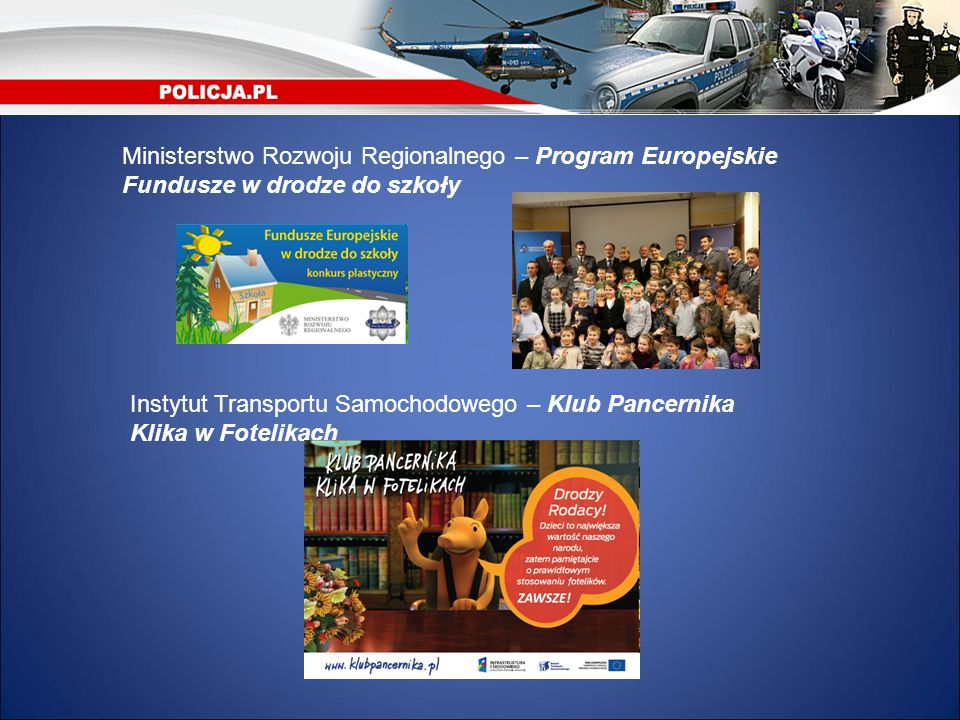 Ministerstwo Rozwoju Regionalnego – Program Europejskie Fundusze w drodze do szkoły
