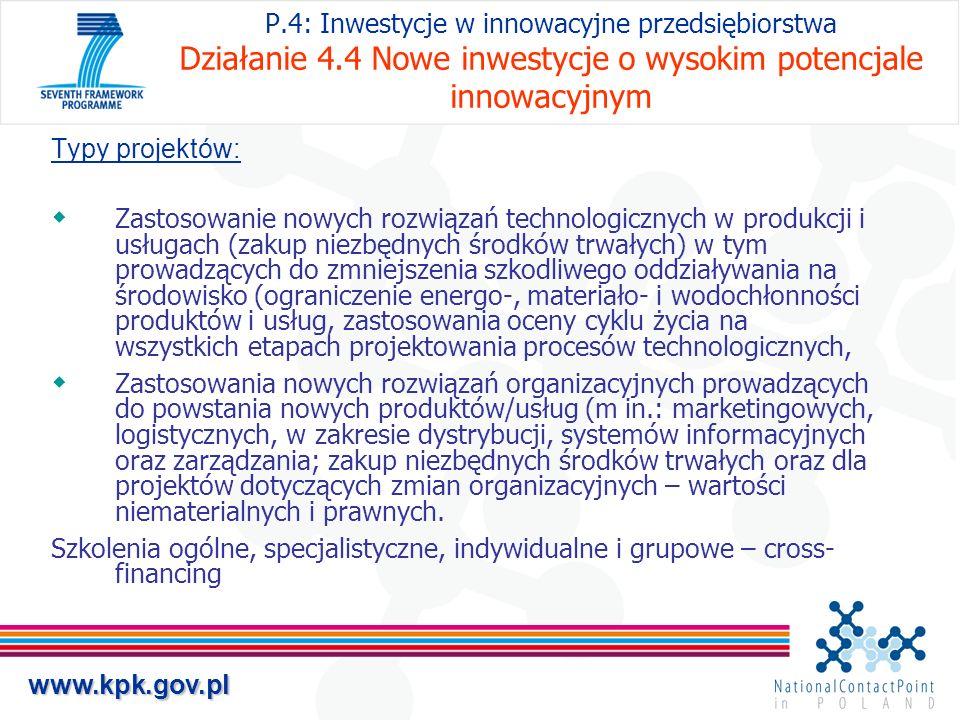 P. 4: Inwestycje w innowacyjne przedsiębiorstwa Działanie 4