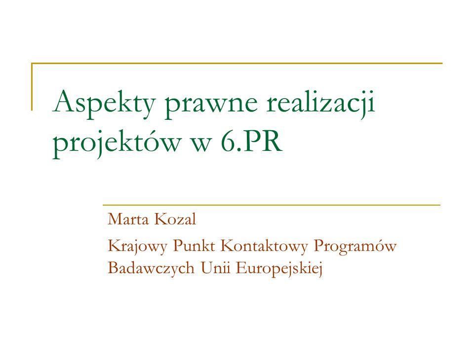 Aspekty prawne realizacji projektów w 6.PR