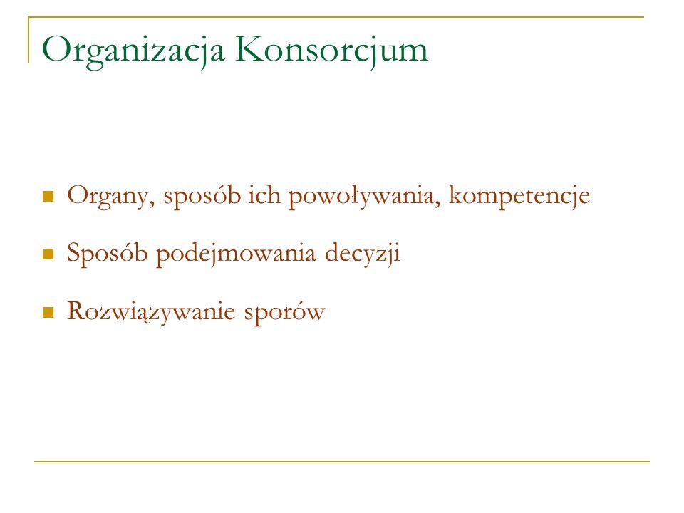 Organizacja Konsorcjum