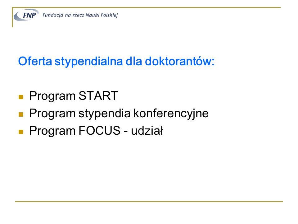 Oferta stypendialna dla doktorantów:
