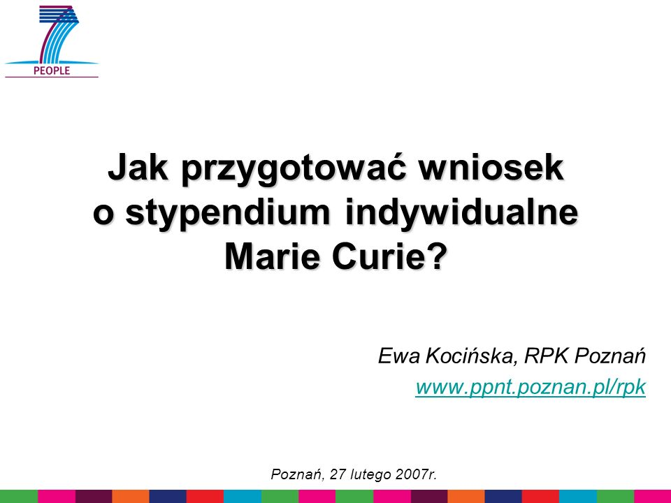 Jak przygotować wniosek o stypendium indywidualne Marie Curie