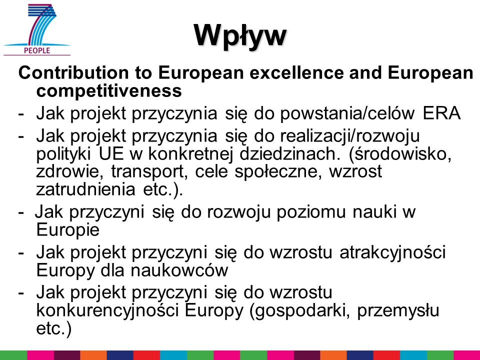 Wpływ Contribution to European excellence and European competitiveness