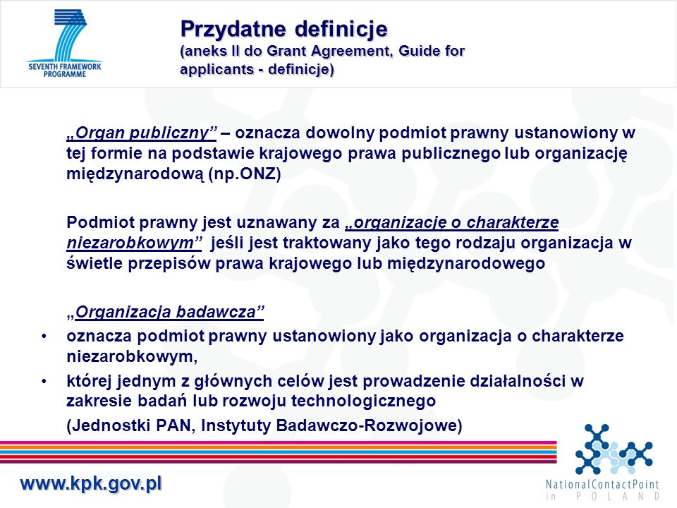 Przydatne definicje (aneks II do Grant Agreement, Guide for applicants - definicje)