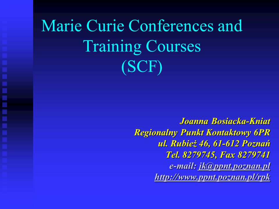 Marie Curie Conferences and Training Courses (SCF)