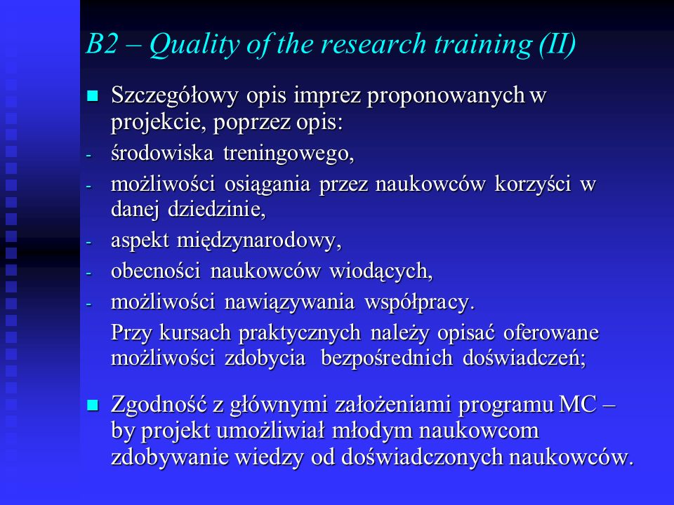 B2 – Quality of the research training (II)