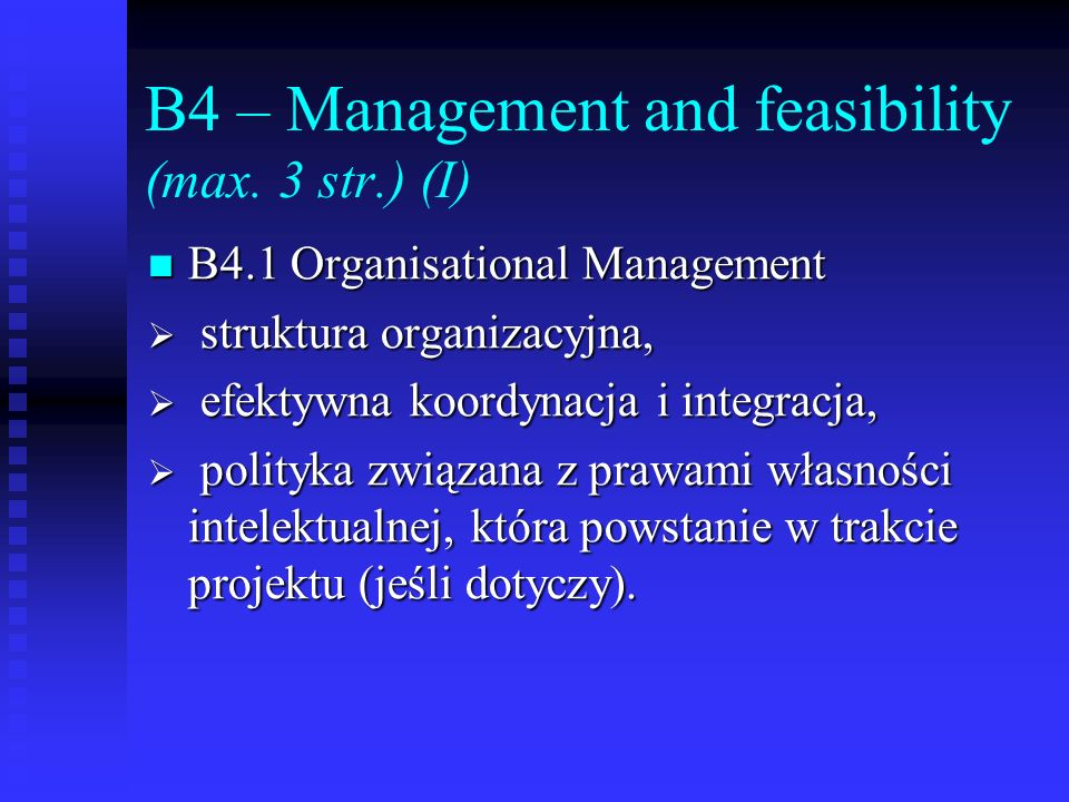 B4 – Management and feasibility (max. 3 str.) (I)