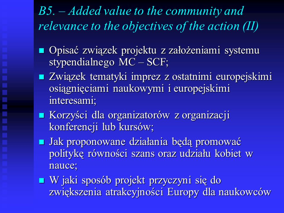 B5. – Added value to the community and relevance to the objectives of the action (II)