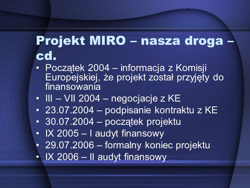 Projekt MIRO – nasza droga – cd.