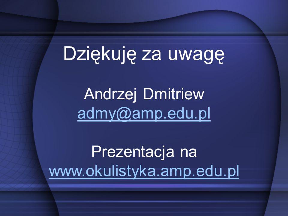 Prezentacja na www.okulistyka.amp.edu.pl
