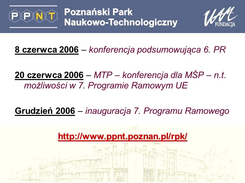 8 czerwca 2006 – konferencja podsumowująca 6. PR