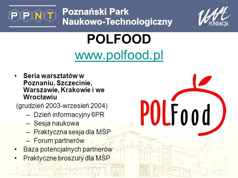 POLFOOD www.polfood.pl Seria warsztatów w Poznaniu, Szczecinie, Warszawie, Krakowie i we Wrocławiu.