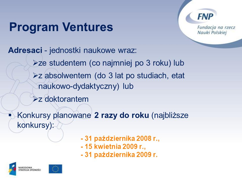 Program Ventures Adresaci - jednostki naukowe wraz: