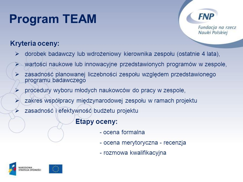 Program TEAM Kryteria oceny: