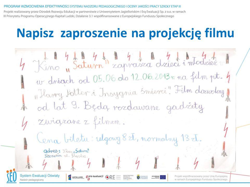 Napisz zaproszenie na projekcję filmu
