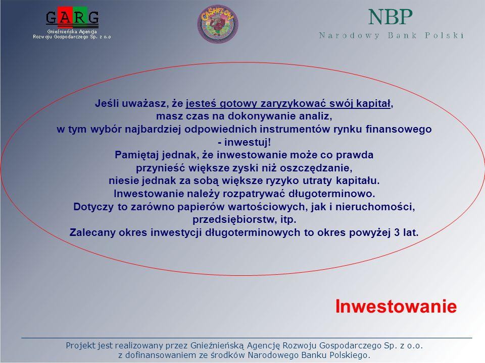 Zalecany okres inwestycji długoterminowych to okres powyżej 3 lat.