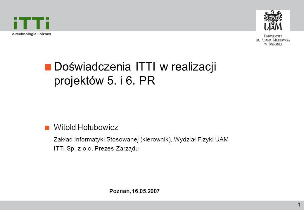 Doświadczenia ITTI w realizacji projektów 5. i 6. PR