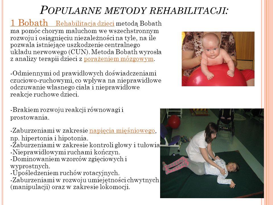 Popularne metody rehabilitacji: