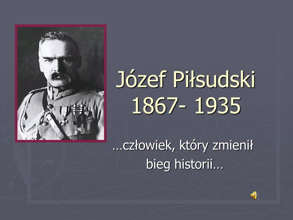 …człowiek, który zmienił bieg historii…