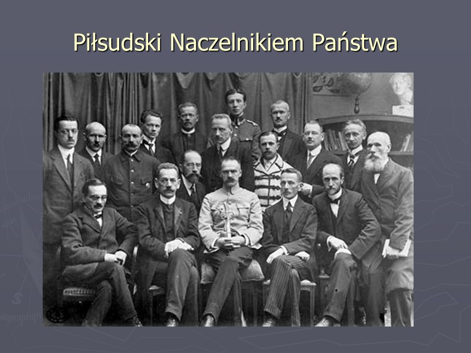 Piłsudski Naczelnikiem Państwa