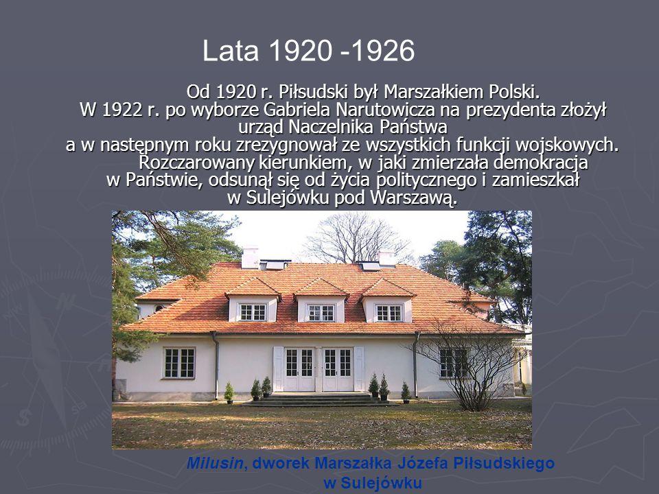 Milusin, dworek Marszałka Józefa Piłsudskiego