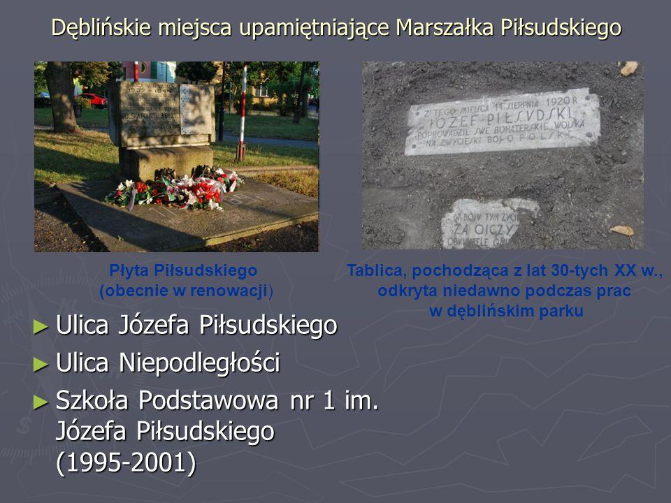 Dęblińskie miejsca upamiętniające Marszałka Piłsudskiego