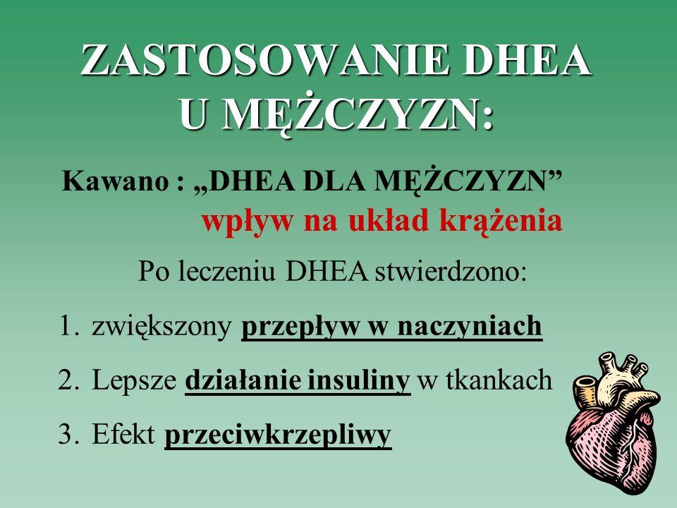 ZASTOSOWANIE DHEA U MĘŻCZYZN: