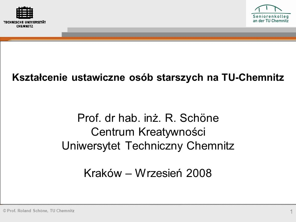 Kształcenie ustawiczne osób starszych na TU-Chemnitz Prof. dr hab. inż