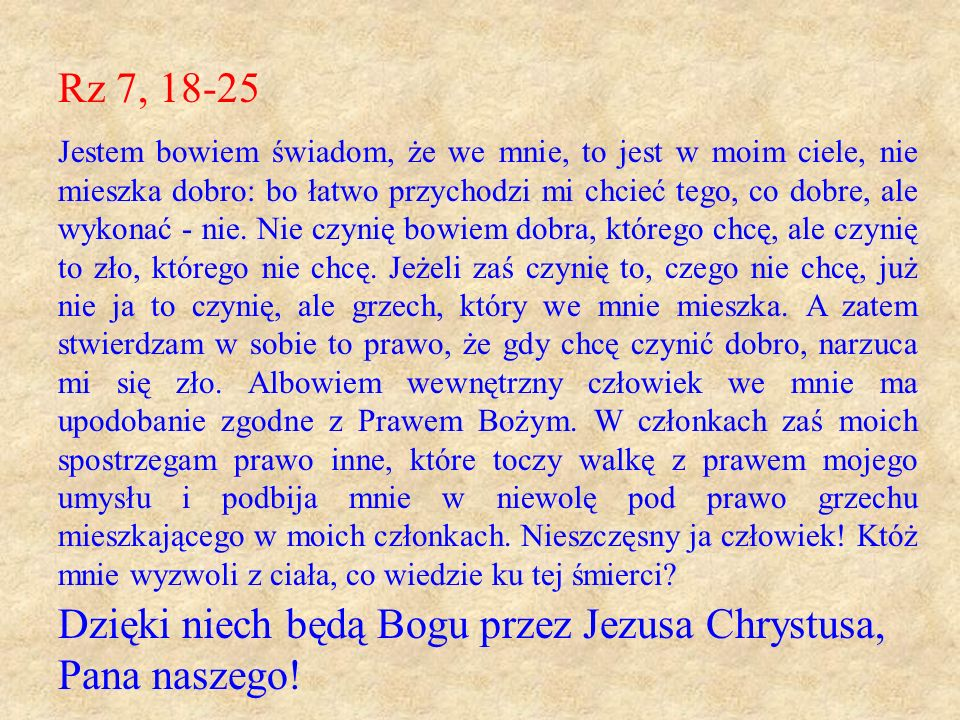 Dzięki niech będą Bogu przez Jezusa Chrystusa, Pana naszego!