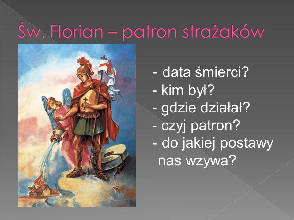 Św. Florian – patron strażaków
