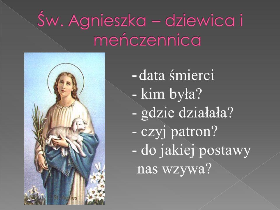 Św. Agnieszka – dziewica i meńczennica