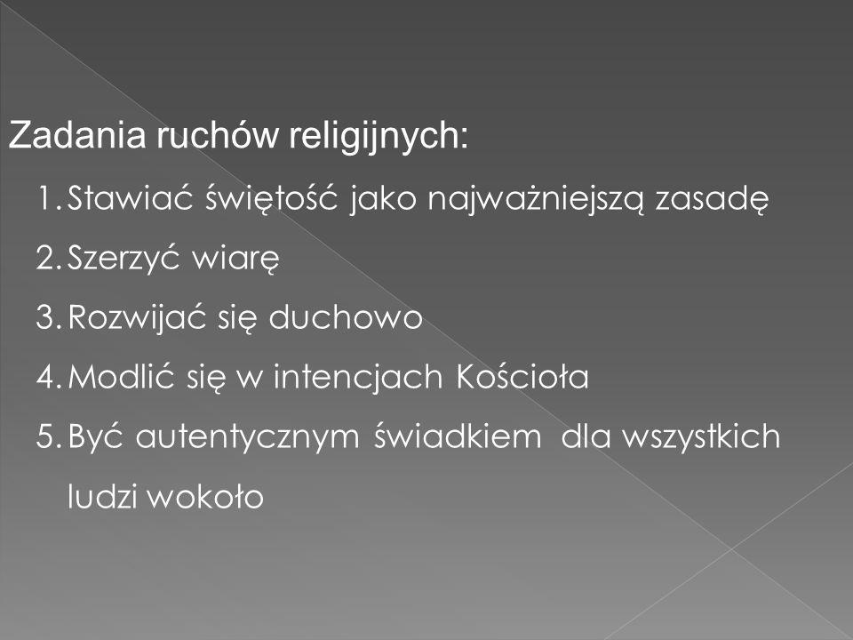 Zadania ruchów religijnych: