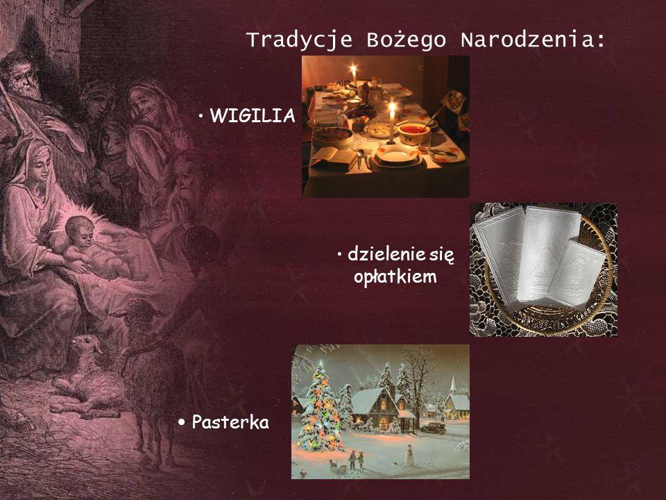 Tradycje Bożego Narodzenia: