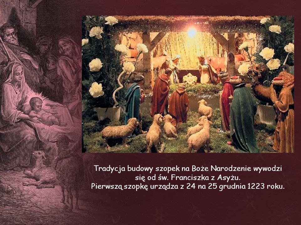 Pierwszą szopkę urządza z 24 na 25 grudnia 1223 roku.