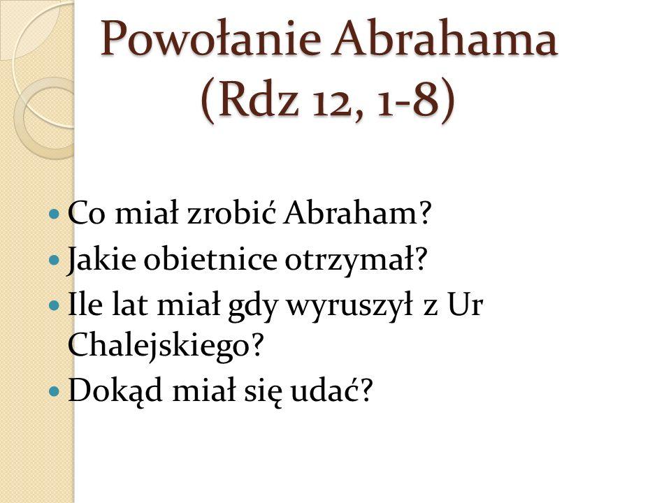 Powołanie Abrahama (Rdz 12, 1-8)