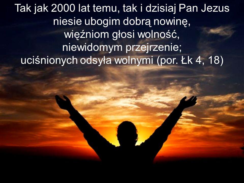 Tak jak 2000 lat temu, tak i dzisiaj Pan Jezus