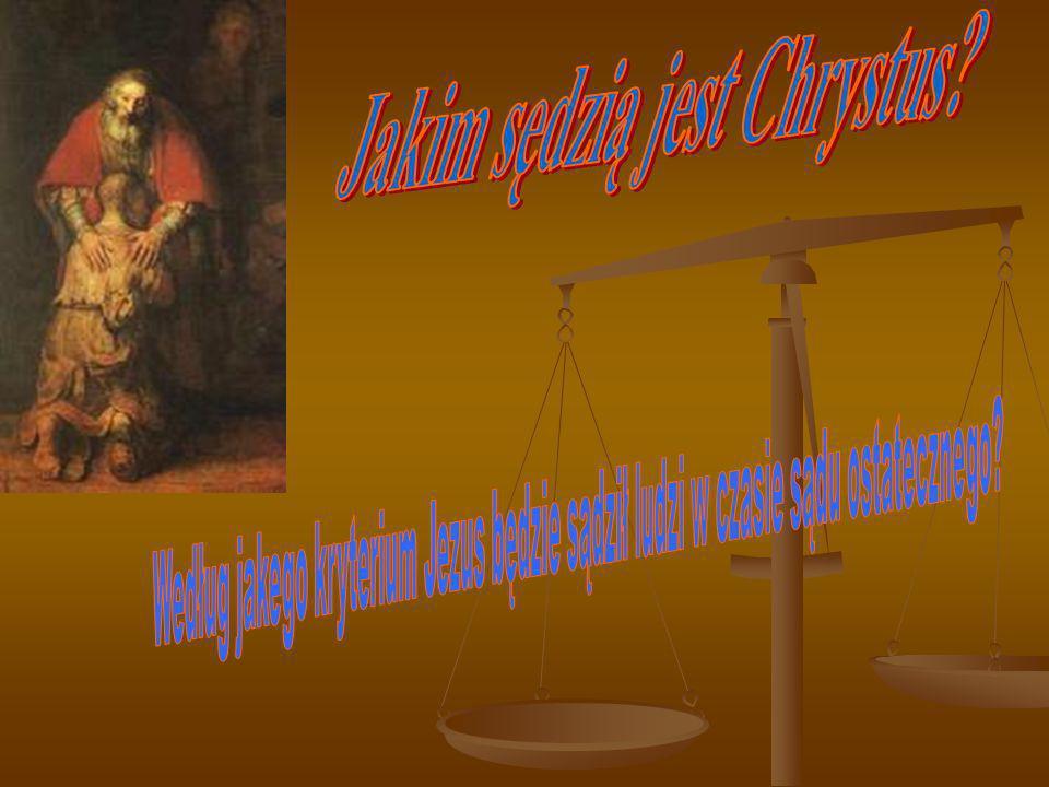 Jakim sędzią jest Chrystus