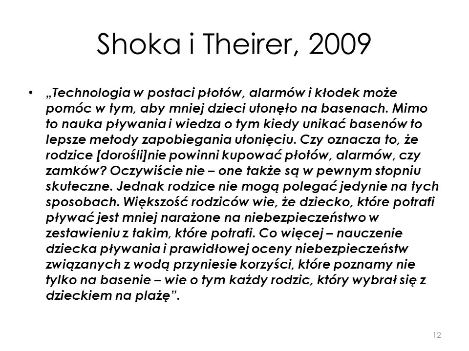 Shoka i Theirer, 2009