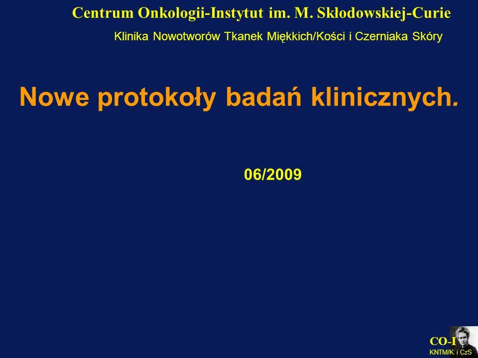 Nowe protokoły badań klinicznych.