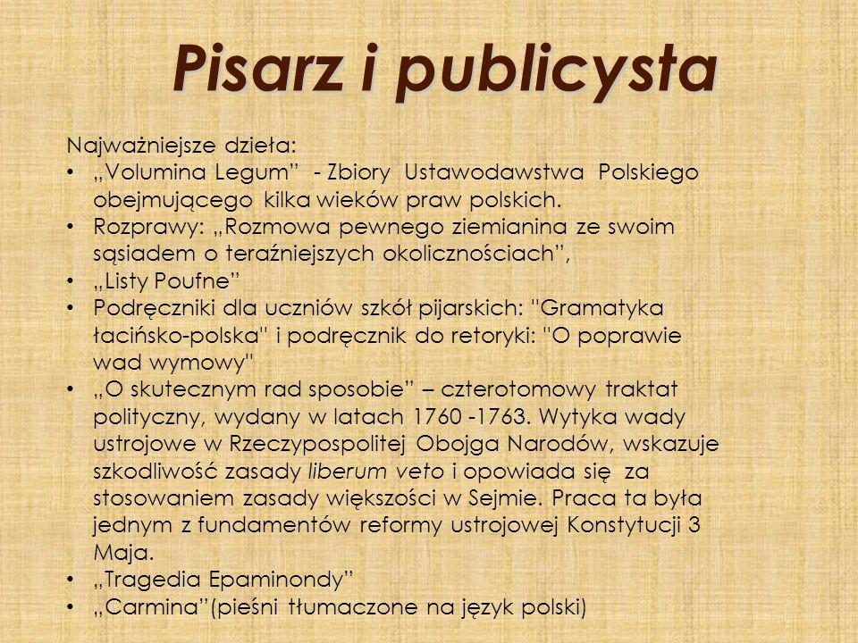 Pisarz i publicysta Najważniejsze dzieła: