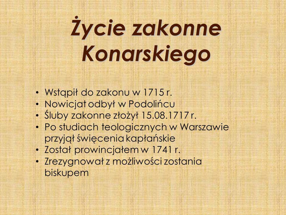 Życie zakonne Konarskiego