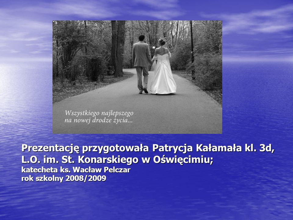 Prezentację przygotowała Patrycja Kałamała kl. 3d, L. O. im. St