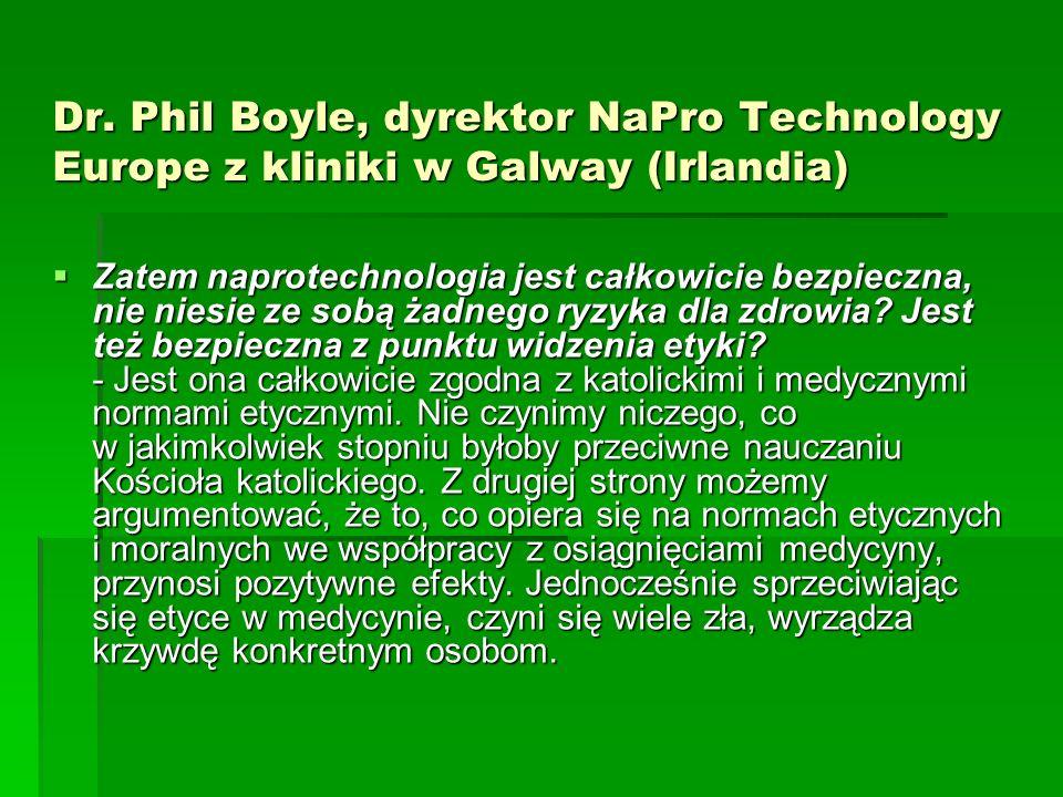 Dr. Phil Boyle, dyrektor NaPro Technology Europe z kliniki w Galway (Irlandia)